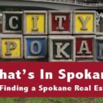 Whats in Spokane