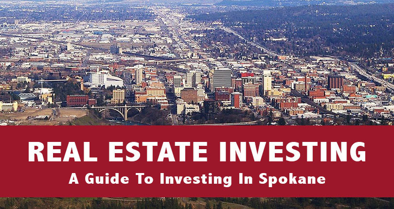 A Comprehensive Guide To Real Estate Investing In Spokane