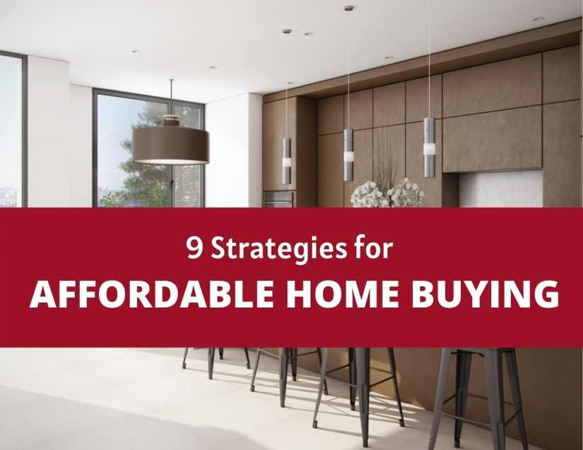 9 Strategies for Affordable Home Buying
