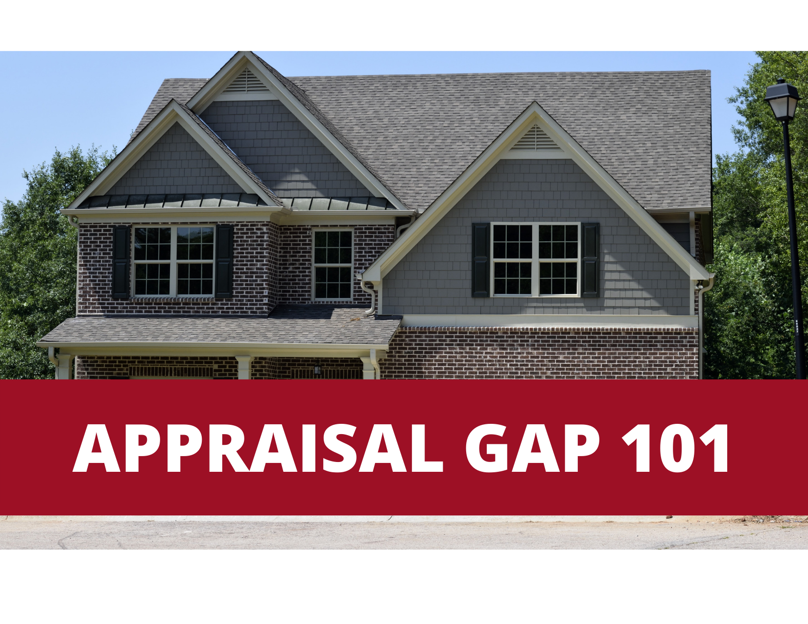 Appraisal Gap 101