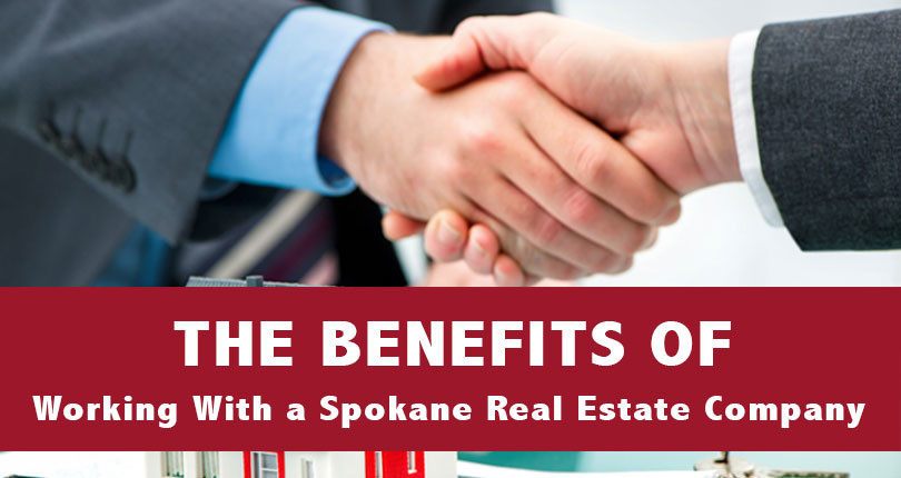 The Benefits of Working With a Spokane Real Estate Company